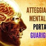 Atteggiamenti Mentali che Favoriscono la Guarigione