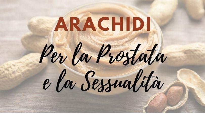 arachidi e prostata