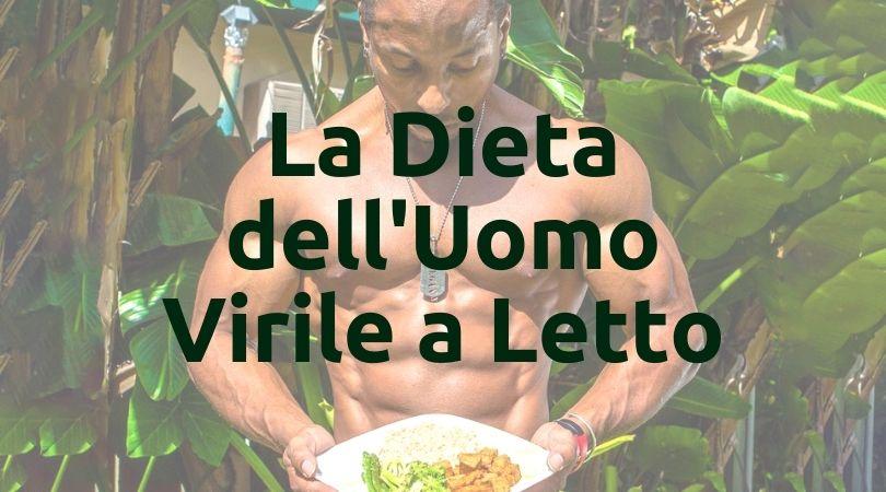 dieta uomo virile